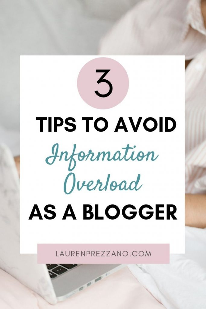 mation Overload as a Blogger