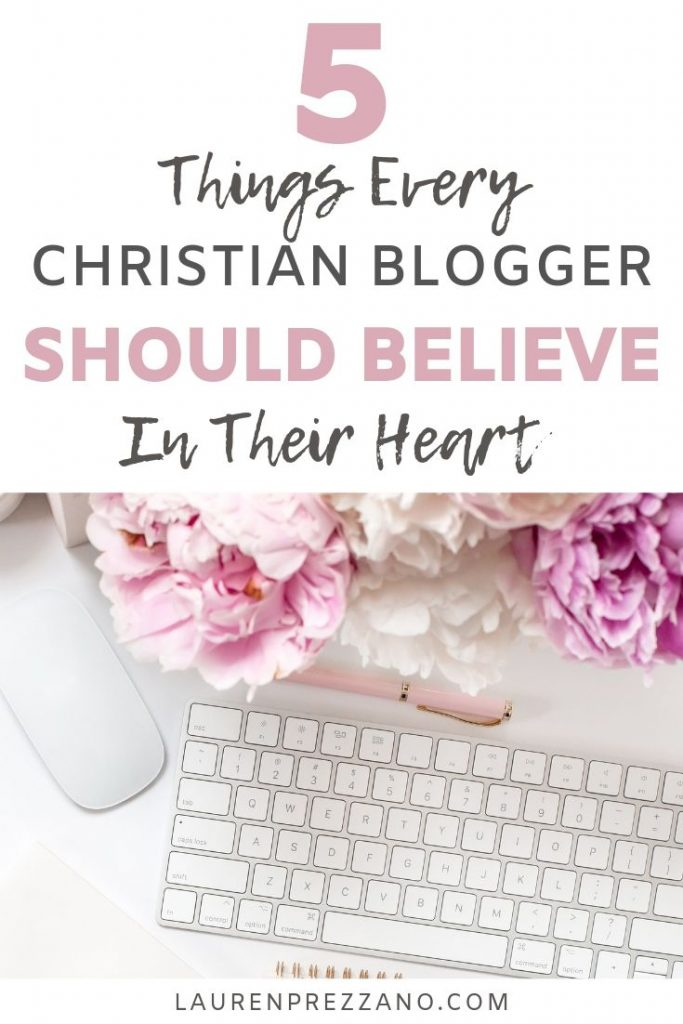 Christian Blogger Should Believe in Their Heart