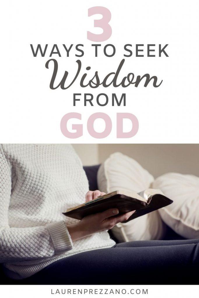 3 Ways to Seek Wisdom From God