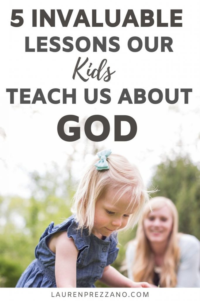 Lessons our kids teach us about God