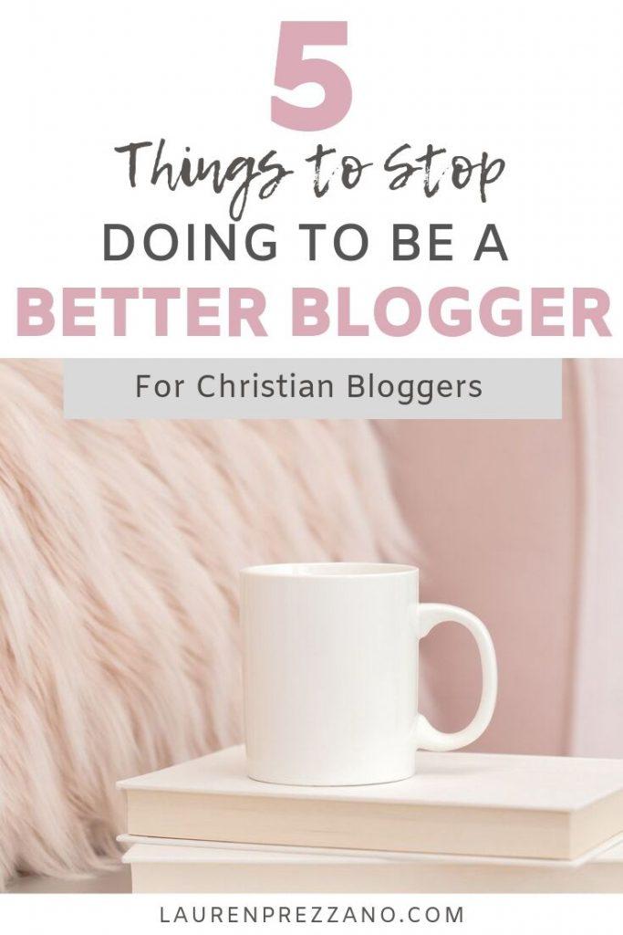 Be a better Christian Blogger