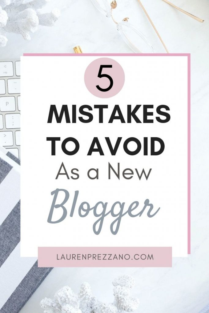 New Blogger Mistakes to Avoid