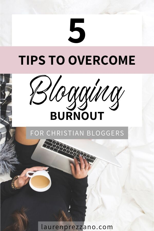Overcome blogging burnout