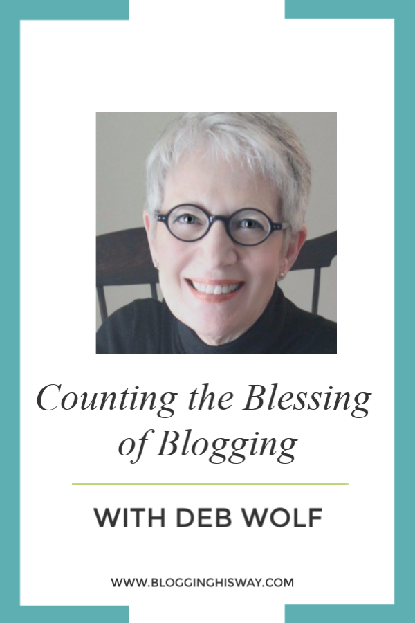 Counting the blessings of blogging with Deb Wolf