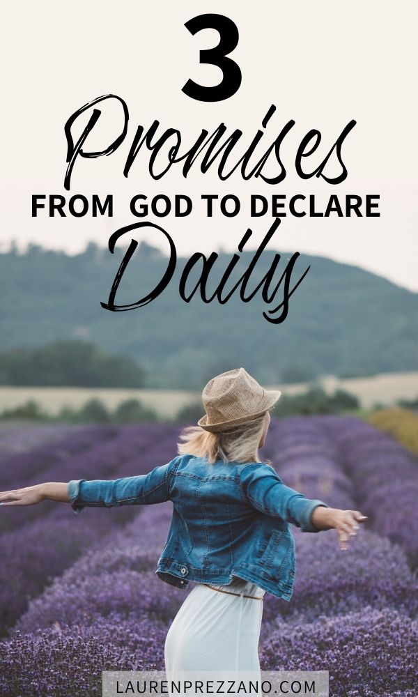 3 Promises from God to Declare Daily