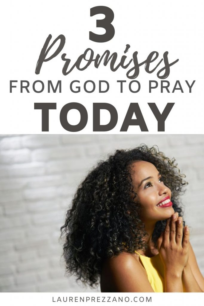 3 Promises from God to Pray Today