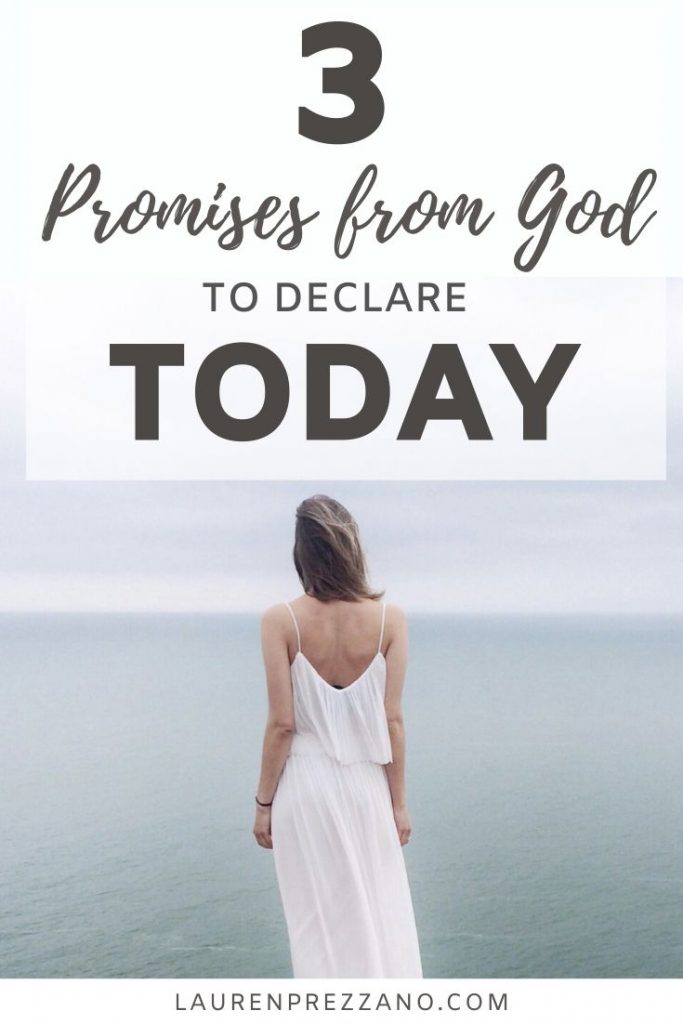 3 promises of God to decalre today