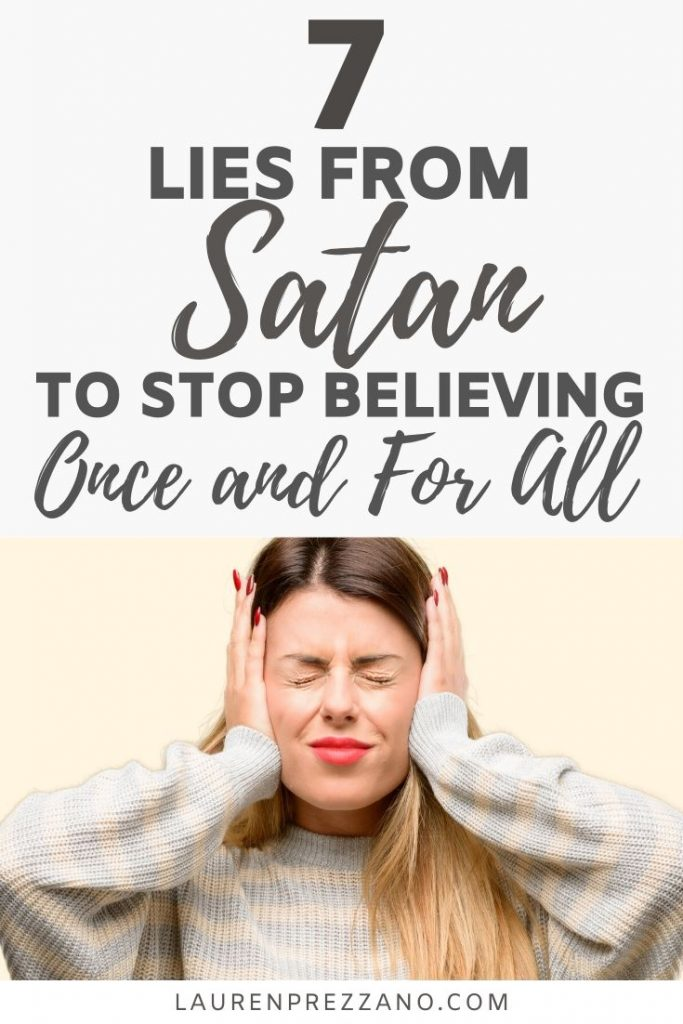 7 lies from satan to stop believing