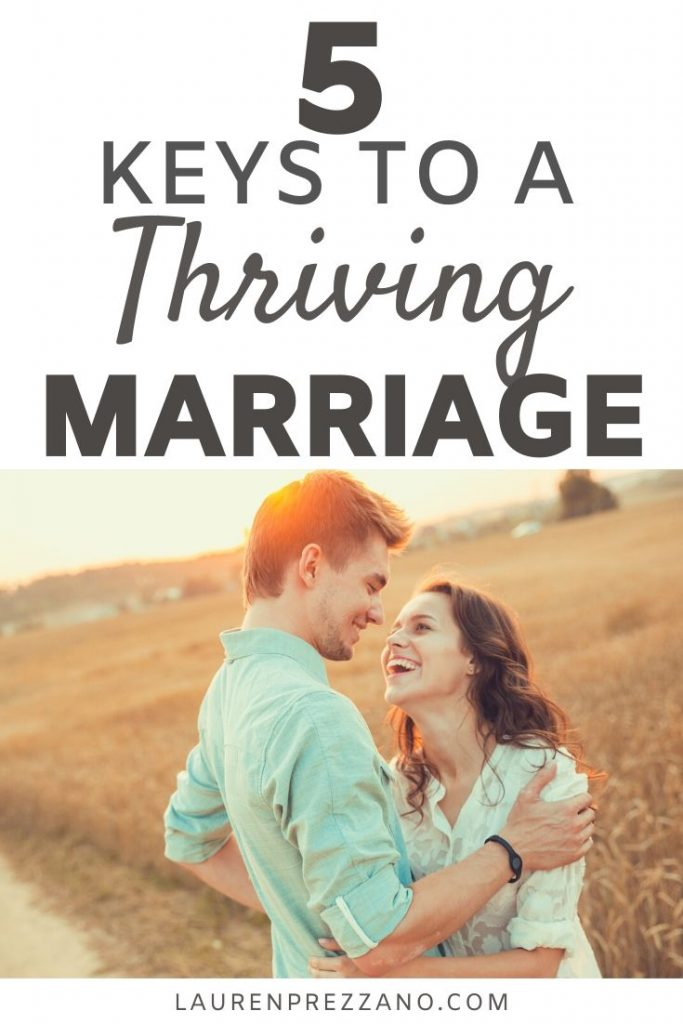 5 keys to a thriving marriage